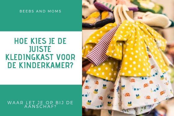 Zo koop jij de ideale kledingkast voor de kinderkamer