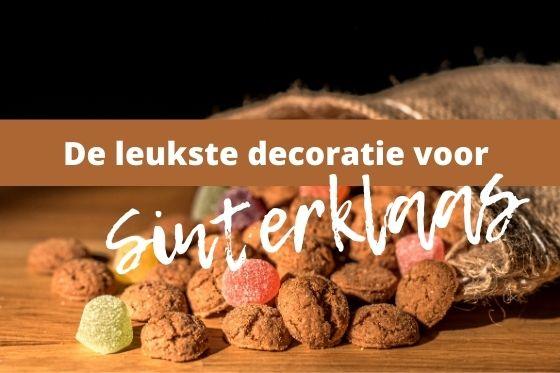 De leukste decoratie met Sinterklaas!