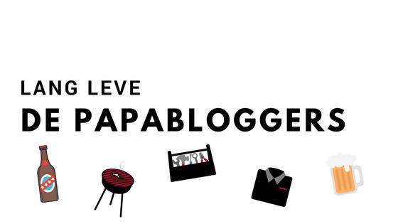 Lang leve de papabloggers