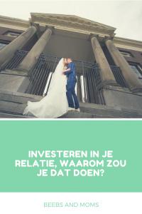 Investeren in je relatie waarom