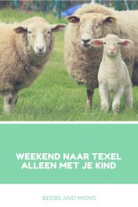Weekend naar Texel alleen met je kind