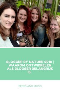 Blogger by Nature 2018 Waarom ontwikkelen als blogger belangrijk is
