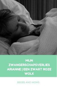 Mijn zwangerschapsverlies Arianne - Een zwarte roze wolk