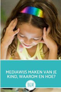 Mediawijs maken van je kind wanneer en hoe