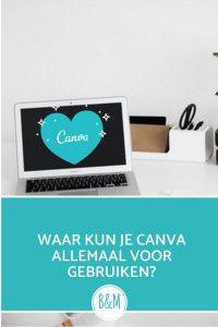 Waar kun je Canva allemaal voor gebruiken. Canva toepassingen. Canva en blogger.
