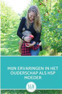 Opvoeding als HSP moeder HSP mama Overprikkelde moeder