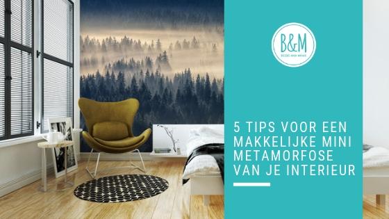 5 Tips Voor Een Mini Metamorfose Van Je Interieur Beebs And Moms