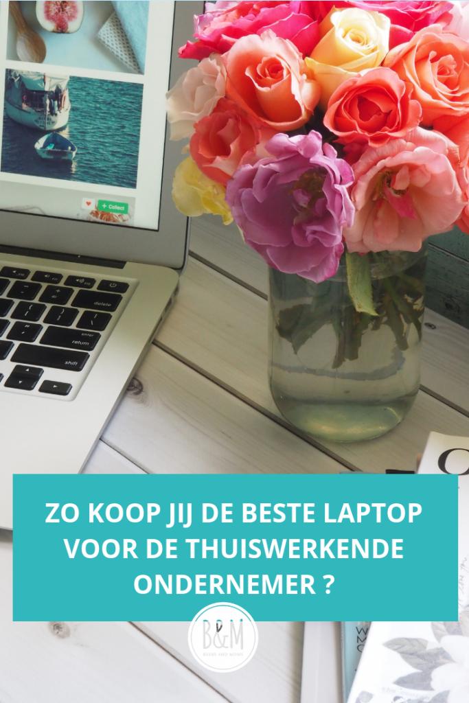 Zo koop jij de beste laptop voor de thuiswerkende ondernemer!