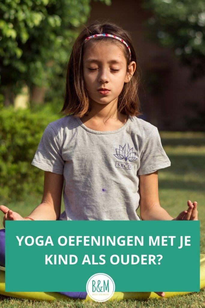 Yoga oefeningen met je kind als ouder